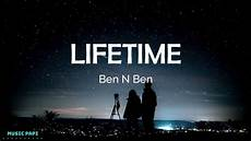 lifetime lyrics ben n ben