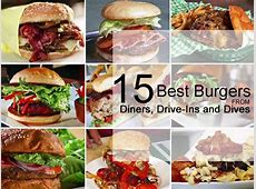 15 Best Burgers from Diners, Drive Ins and Dives   Diners