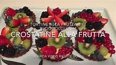 Crostatine Golose Alla Frutta Youtube | crostatine alla frutta by video ricette dolci l app dell expasticcere youtube