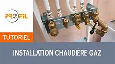 Comment Installer Une Chaudi 232 Re Gaz