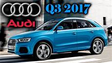 audi q3 2017 launched in india prices 34 2 lakh launch