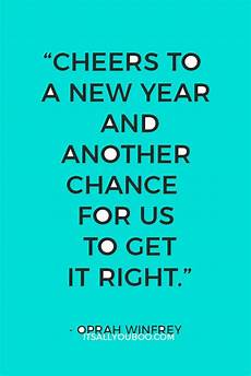 New Year Quote 40 inspirational new year s resolution quotes it s all
