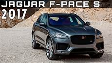 2017 Jaguar F Pace S Review Rendered Price Specs Release