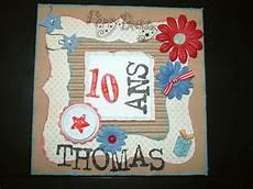 carte anniversaire 10 ans carte anniversaire de 10 ans scrapdenathalie