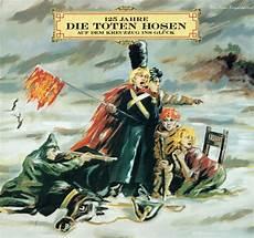 Toten Hosen Album - die toten hosen 125 jahre die toten hosen auf dem