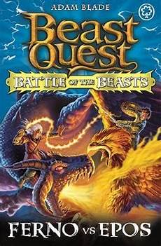 Beast Quest Malvorlagen Novel Beast Quest Battle Of The Beasts Ferno Vs Epos By Adam