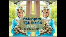 Tutorial Satin Segi Empat Pesta By Didowardah