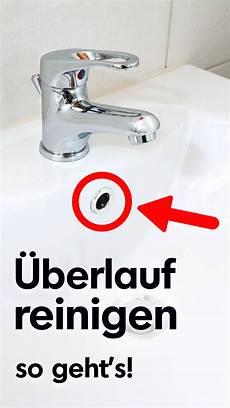 waschbecken überlauf reinigen schwer zu erreichen macht nichts so wird der 220 berlauf