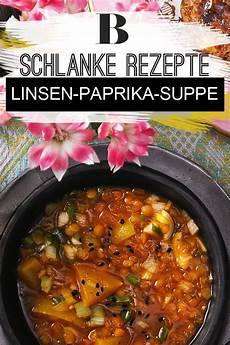 linsen paprika suppe rezept orientalische rezepte