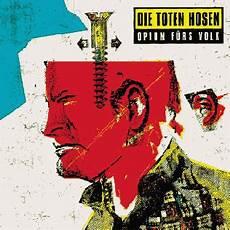 Toten Hosen Album - opium f 252 rs volk