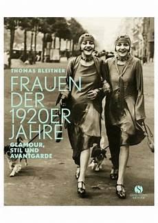 Frauen Der 1920er Jahre Bleitner Buch