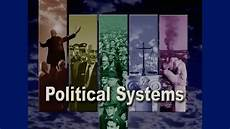 political systems 101 basic forms of government explained