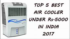 best air prices top 5 best air cooler 5000 rs in india 2017