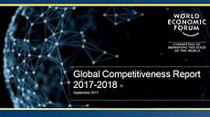 world economic forum 2017 003 world economic forum global competitiveness report 2017 18