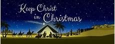 keep in christmas remembering jesus at christmastime