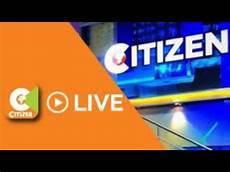 tv live citizen tv live