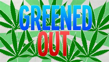 Image result for I greened out