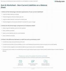 quiz worksheet non current liabilities on a balance sheet study com