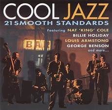 Cool Jazz 21 Smooth Standards Various Artists Songs
