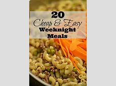 Cheap And Easy Weeknight Meals,Easy Weeknight Dinners – Two Peas & Their Pod,Extremely cheap meal ideas|2020-05-12