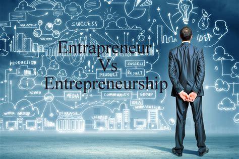 Innovation Vs Entrepreneurship
