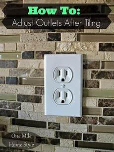 Backsplash Around Outlet how to adjust outlets after tiling