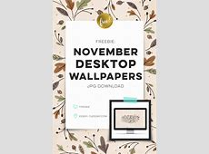 Freebie: November 2017 Desktop Wallpapers   Every Tuesday
