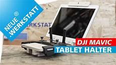 tablet halter aus holz selber bauen f 252 r dji mavic pro