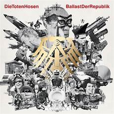 Toten Hosen Album - die toten hosen ballast der republik lyrics genius lyrics