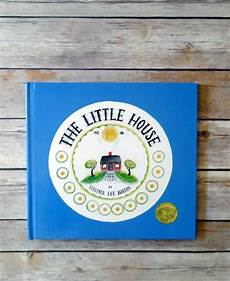 the little house by virginia lee burton lesson plans book of the week the little house favorite childhood