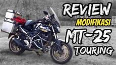 Modifikasi Mt 25 by Review Modifikasi Yamaha Mt 25 Adventure Touring