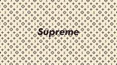 Supreme X Lv Background by Supreme Wallpaper 73 Images