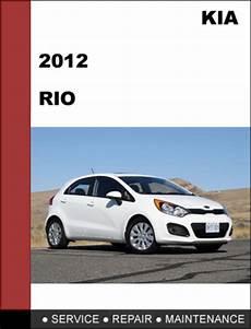 car repair manual download 2012 kia rio spare parts catalogs kia rio 2012 factory service repair manual download tradebit