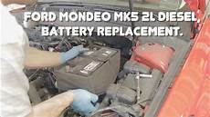 ford mondeo mk5 2l diesel battery replacement