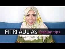 Fitri Aulia S Fashion Tips Tutorial 1 Fashion
