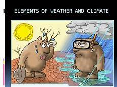 5 present weather and climate elements of weather and climate pps authorstream