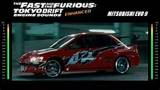 fast and furious tokyo drift the fast the furious tokyo drift engine sounds