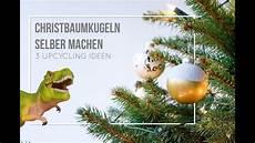 christbaumkugeln selber machen 3 diy upcycling ideen