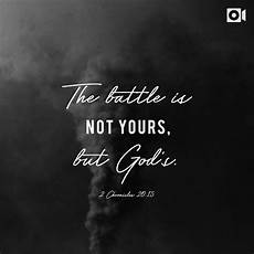 the battle is not yours but god s 2 chronicles 20 15