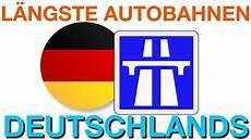 Die 10 L 228 Ngsten Autobahnen Deutschlands