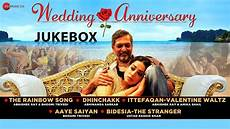 wedding anniversary full movie audio jukebox nana patekar mahie abhishek youtube