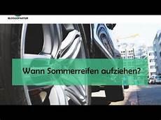 Ab Wann Sommerreifen Wechseln Reifenwechsel Erkl 228 Rung