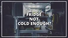 fridge not cold enough