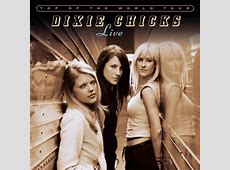 dixie chicks there's your trouble