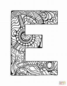 alphabet mandalas coloring pages 17864 letter e zentangle coloring page free printable coloring pages