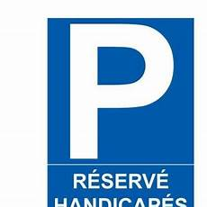 panneau parking handicapé panneau parking r 233 serv 233 handicap 233 s picto handicap 233