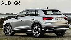 Neuer Audi Q3 2020 Audi Q3 All New Audi Q3 2020