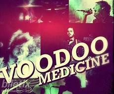 voodoo medicine 220 nl 252 voodoo medicine biletleri