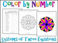 color by number systems of equations worksheet 16138 systems of three equations color by number freebie teaching resources