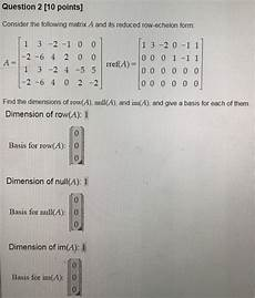 solved consider the following matrix a and its reduced ro chegg com